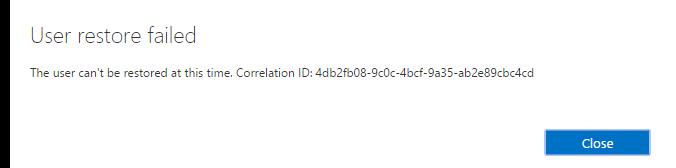 Office 365 – User restore failed – Noobient